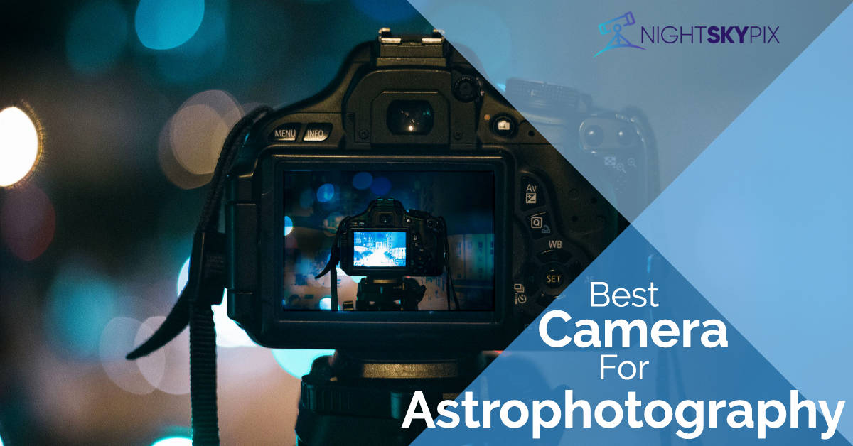 best camera for astrophotography